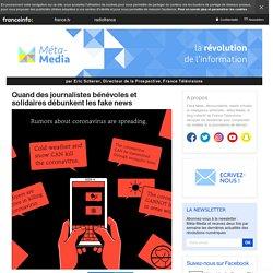 Quand des journalistes bénévoles et solidaires débunkent les fake news