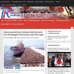 Des journalistes italiens dénoncent les stratégies d'invasion de l'Europe