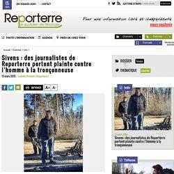 Sivens: des journalistes de Reporterre portent plainte contre l'homme à la tronçonneuse