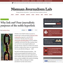 Why link out? Four journalistic purposes of the noble hyperlink