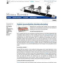 Media Report : Update journalistieke bronbescherming