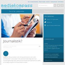 Journalistik? - Mediekompass