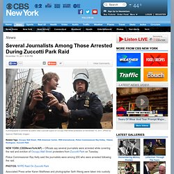 CBS New York: Several Journalists Among Those Arrested During Zuccotti Park Raid