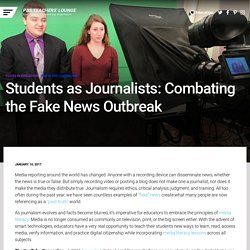 Students as Journalists: Combating the Fake News…
