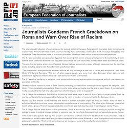 Europe - Journalists Condemn French Crackdown on Roma and Warn Over Rise of Racism