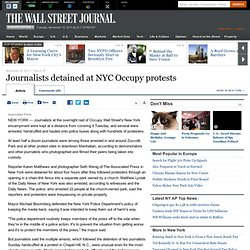 WSJ: Journalists detained at NYC Occupy protests