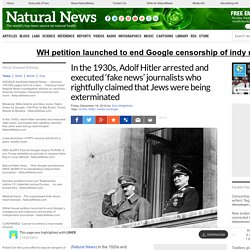 In the 1930s, Adolf Hitler arrested and executed 'fake news' journalists who rightfully claimed that Jews were being exterminated – NaturalNews.com - 5 Highlights with LINER