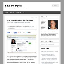 How journalists can use Facebook | Save the Media