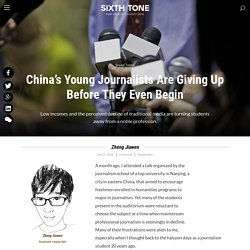 China's Young Journalists Are Giving Up Before They Even Begin