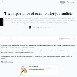 The importance of curation for journalists - storify.com