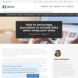 How to encourage journalists to include links when using your story