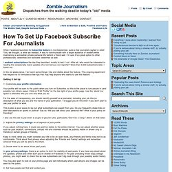 How To Set Up Facebook Subscribe For Journalists