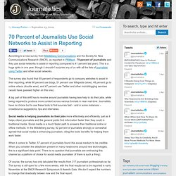 70 Percent of Journalists Use Social Networks to Assist Reportin
