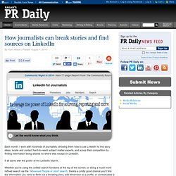 How journalists can break stories and find sources on LinkedIn