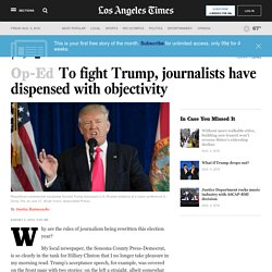 To fight Trump, journalists have dispensed with objectivity