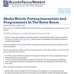 MediaWatch: Putting Journalists And Programmers In The Same Room