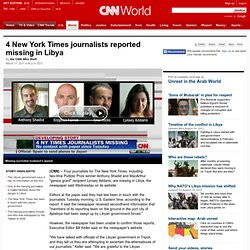 Four New York Times journalists reported missing in Libya
