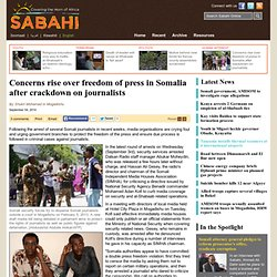 Concerns rise over freedom of press in Somalia after crackdown on journalists