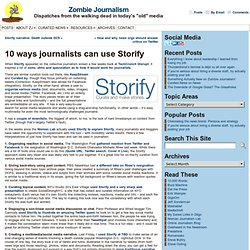 10 ways journalists can use Storify
