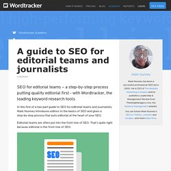A guide to SEO for editorial teams and journalists