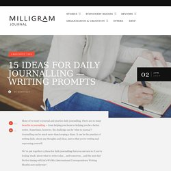 15 ideas for daily journalling — writing prompts - Journal