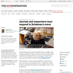 Journals and researchers must respond to Schekman's move