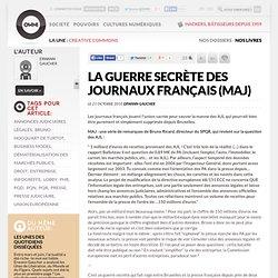La guerre secrète des journaux français (MAJ) » Article » OWNI, Digital Journalism