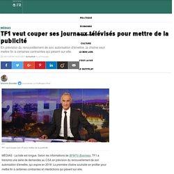 TF1 veut couper ses journaux télévisés pour mettre de la publicité