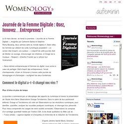 Journée de la Femme Digitale : Osez, Innovez... Entreprenez