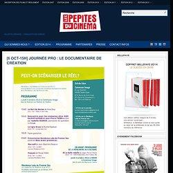 [6 OCT-15H] JOURNÉE PRO : LE DOCUMENTAIRE DE CRÉATION