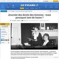 Journée des droits des femmes:mais pourquoi tant de haine ?
