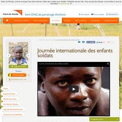 Journée internationale des enfants soldats - Vision du Monde