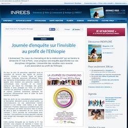 Journée d'enquête sur l'invisible au profit de l'Ethiopie