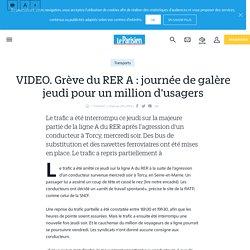 VIDEO. Grève du RER A : journée de galère jeudi pour un million d'usagers - Le Parisien