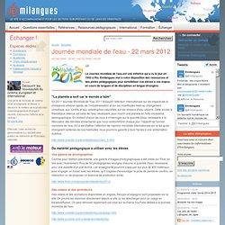 Journée mondiale de l'eau - 22 mars 2012