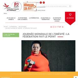 Journée mondiale de l'obésité : la Fédération fait le point / Fédération Française des diabétiques, mars 2020