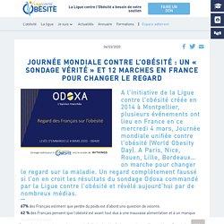 Journée mondiale contre l'obésité : un « sondage vérité » et 12 marches en France pour changer le regard / Ligue Contre l'Obésité, mars 2020
