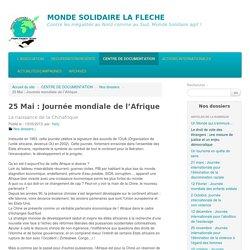 25 Mai : Journée mondiale de l'Afrique - MONDE SOLIDAIRE LA FLECHE