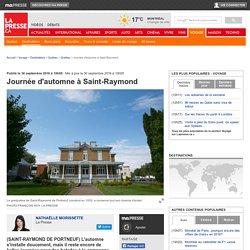 Journée d'automne àSaint-Raymond