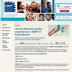 Journée Nationale des Dys organisée par L'ADAPT et Ecole 2demain