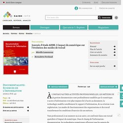 Journée d'étude ADBS. L'impact du numérique sur l'évolution des modes de travail