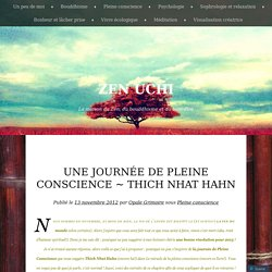 Une journée de Pleine Conscience ~ Thich Nhat Hahn