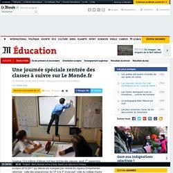 Une journée spéciale rentrée des classes à suivre sur Le Monde.fr