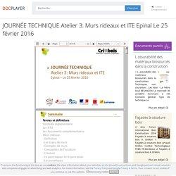 JOURNÉE TECHNIQUE Atelier 3: Murs rideaux et ITE Epinal Le 25 février PDF