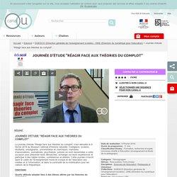 """Journée d'étude """"Réagir face aux théories du complot"""" - Eduscol"""