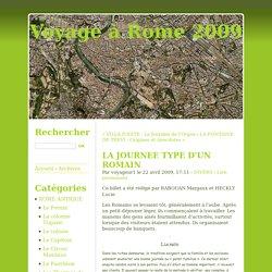 LA JOURNEE TYPE D'UN ROMAIN - Voyage à Rome 2009