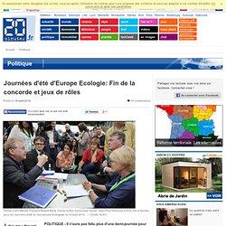Journées d'été d'Europe Ecologie: Fin de la concorde et jeux de rôles