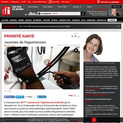 RFI 14/12/16 PRIORITE SANTE - Journées de l'hypertension