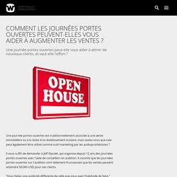 Comment les journées portes ouvertes peuvent-elles vous aider à augmenter les ventes ?