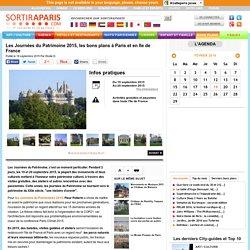 Les Journées du Patrimoine 2015, les bons plans à Paris et en Ile de France